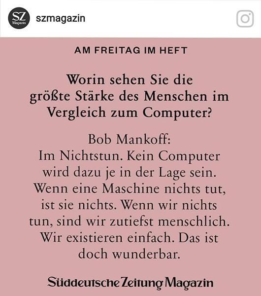 Nichstun ist die größte Stärke des Menschen im Vergleich zum Computer